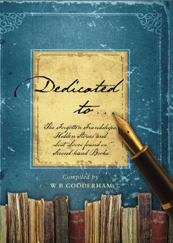Dedicated-to-The-Forgotten-Friendships-Hidden-Stories-by-Gooderham-W-B