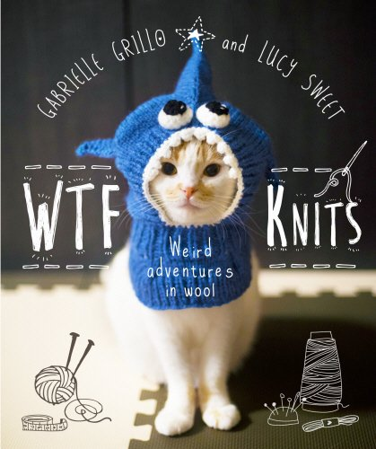 WTF Knits by Gabrielle Grillo