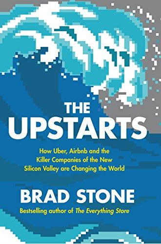 The Upstarts By Brad Stone (Author)
