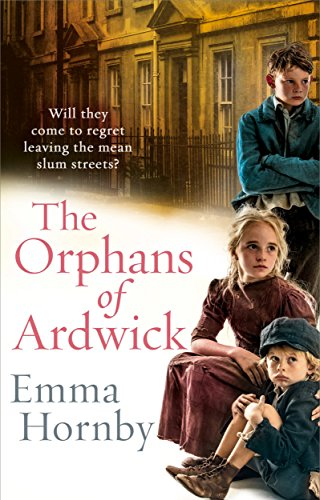 The Orphans of Ardwick By Emma Hornby