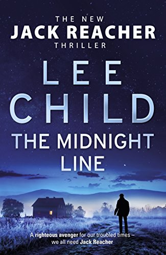 The Midnight Line: (Jack Reacher 22) by Lee Child