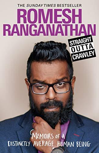Straight Outta Crawley By Romesh Ranganathan