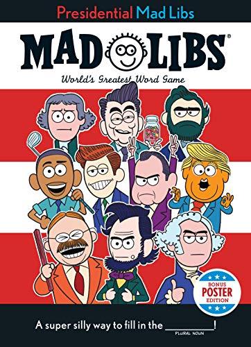Presidential Mad Libs By Douglas Yacka
