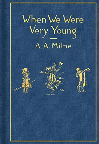 When We Were Very Young: Classic Gift Edition By A. A. Milne