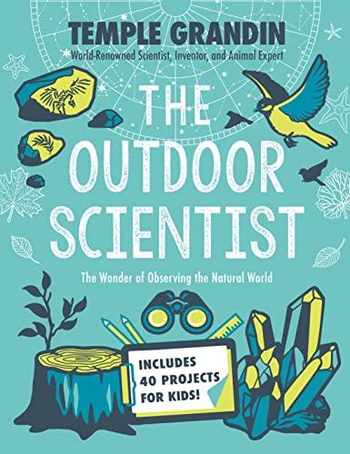 The Outdoor Scientist von Temple Grandin