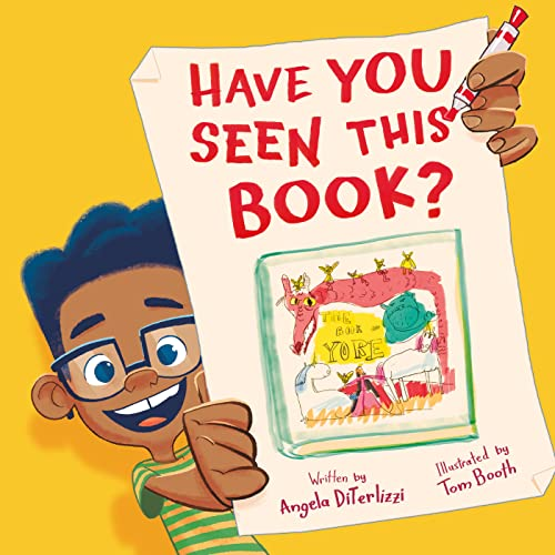 Have You Seen This Book? By Angela DiTerlizzi