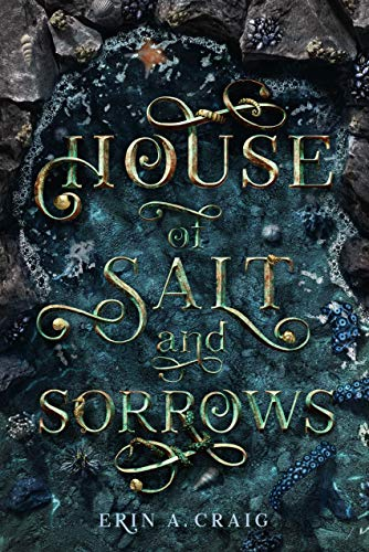 House Of Salt And Sorrows von Erin A. Craig