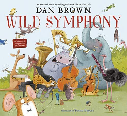 Wild Symphony von Dan Brown