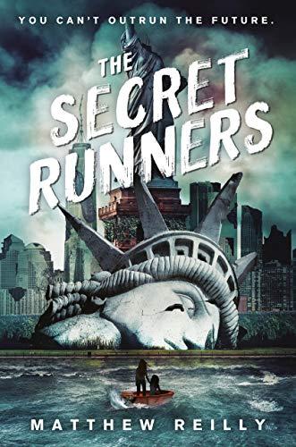 The Secret Runners By Matthew Reilly