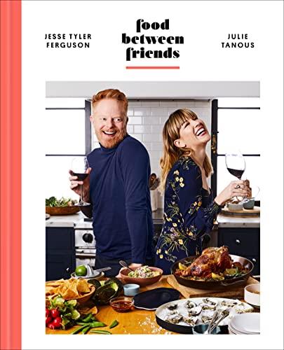 Food Between Friends By Jesse Tyler Ferguson