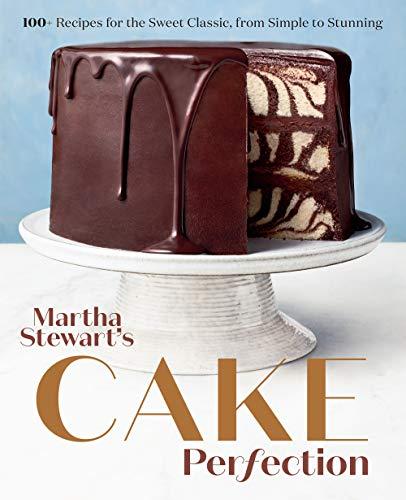 Martha Stewart's Cake Perfection By Editors of Martha Stewart Living
