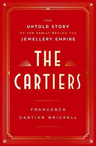 The Cartiers von Francesca Cartier Brickell