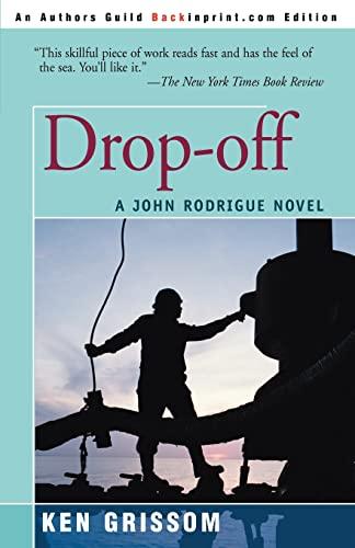 Drop-Off By Ken Grissom