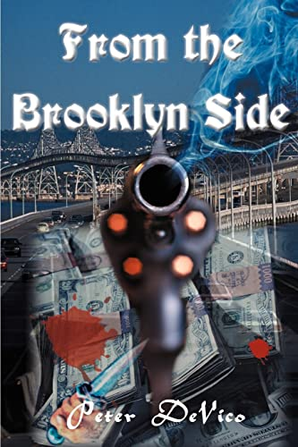 From the Brooklyn Side By Peter J de Vico