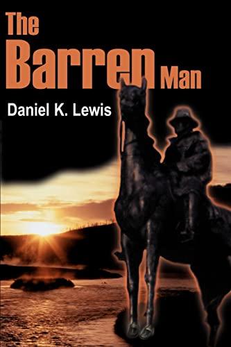 The Barren Man By Daniel K Lewis