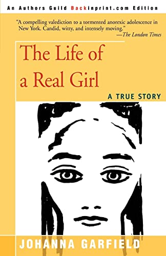 The Life of a Real Girl By Johanna Garfield