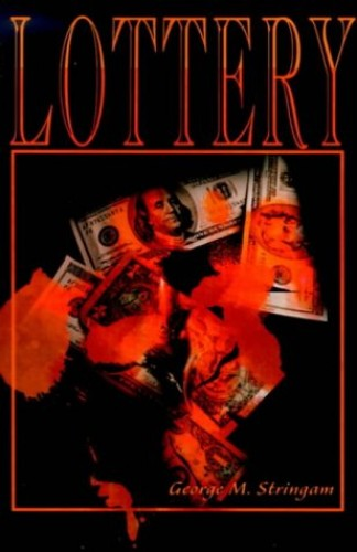 Lottery By George M Stringam