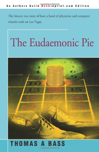 The Eudaemonic Pie By Thomas A Bass