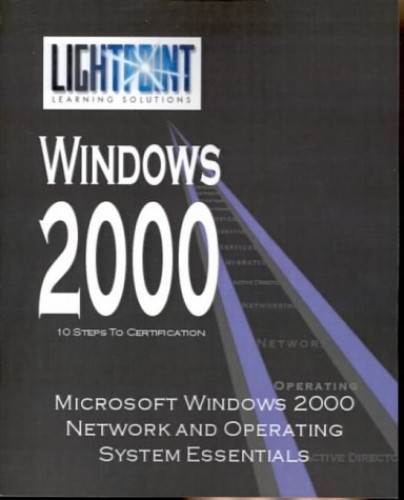 Microsoft Windows 2000 Network and Operating System Essentials By Corp