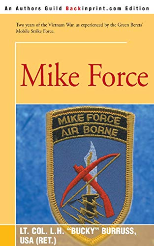 Mike Force By L H Burruss