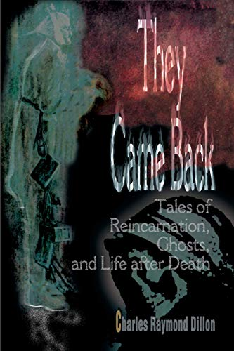 They Came Back By Charles Raymond Dillon