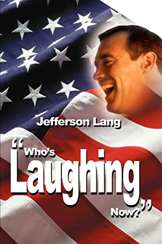 Who's Laughing Now? By Jefferson Lang