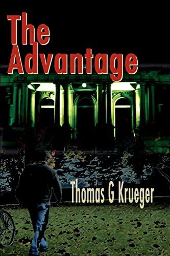 The Advantage By Thomas G Krueger