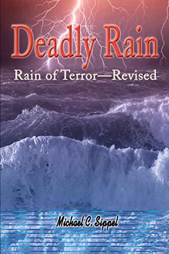 Deadly Rain By Michael C Sippel