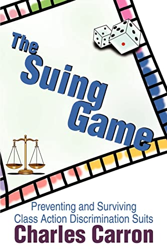 The Suing Game By Charles Carron