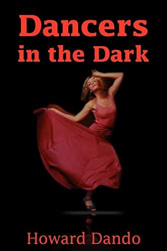 Dancers in the Dark By Howard Dando