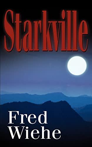 Starkville By Fred Wiehe