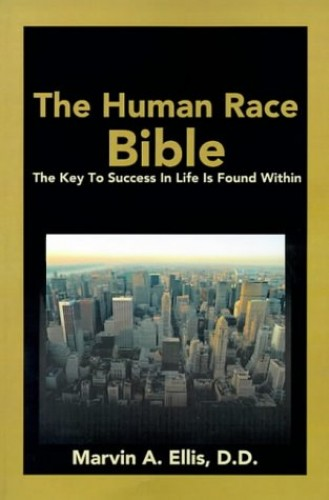 The Human Race Bible By Marvin a Ellis
