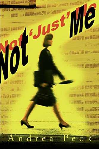 Not 'Just' Me By Andrea Peck