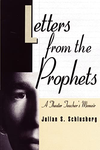 Letters from the Prophets By Julian S Schlusberg