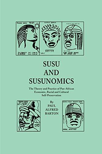 Susu & Susunomics By Paul Alfred Barton