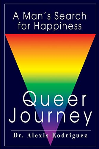 Queer Journey By Alexis Rodriguez