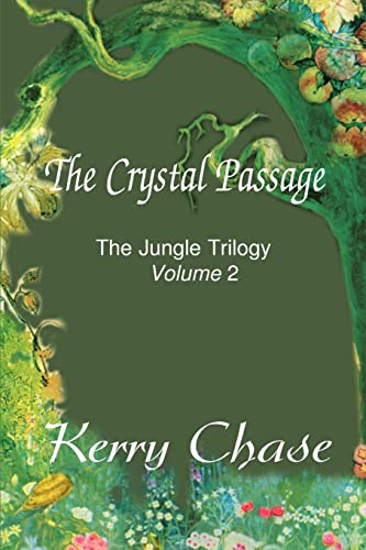 The Crystal Passage By Kerry M Chase