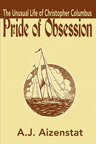 Pride of Obsession By A J Aizenstat