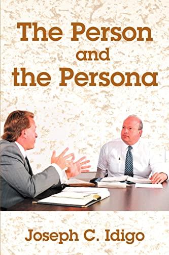 The Person and the Persona By Joseph C Idigo