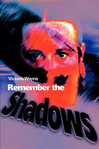 Remember the Shadows By Victoria Wayne