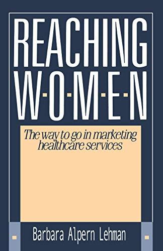 Reaching Women: By Barbara Alpern Lehman