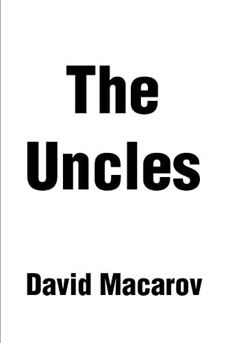 The Uncles By David Macarov (Hebrew University, Jerusalem)