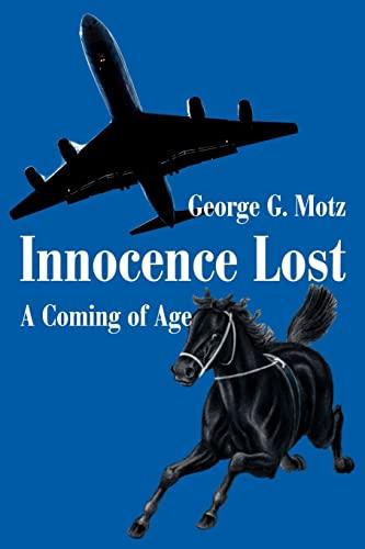 Innocence Lost By George G Motz