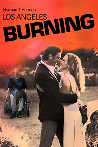 Los Angeles Burning By Norman T Herman