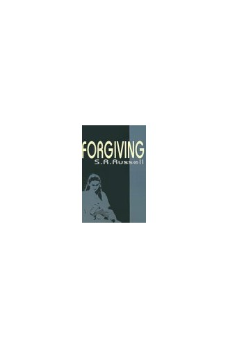Forgiving By S R Russell