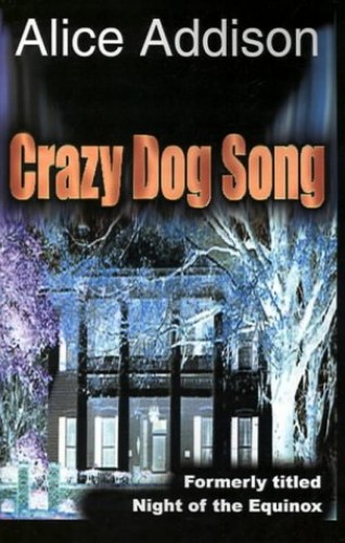 Crazy Dog Song By Alice Addison