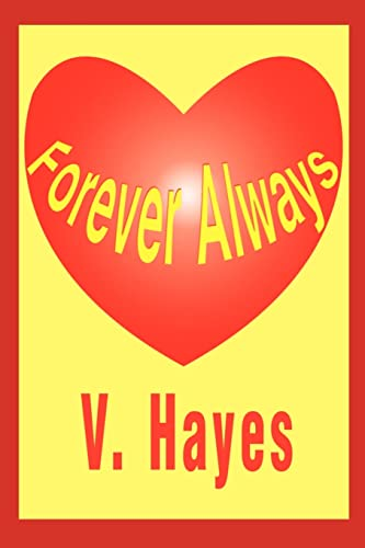 Forever Always By V Hayes