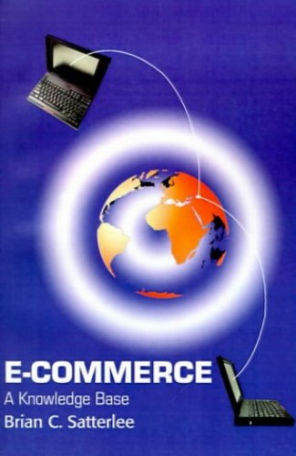 E-Commerce By Brian C Satterlee