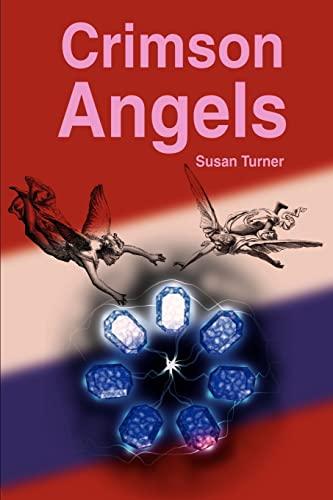 Crimson Angels By Susan Turner