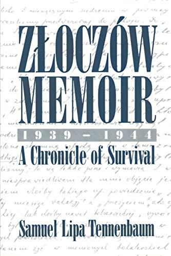 Zloczow Memoir By Samuel L Tennenbaum